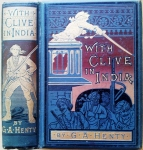 With Clive in India: The Beginnings of an Empire, 1884